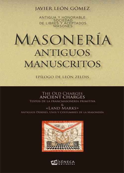Masonería: Antiguos Manuscritos
