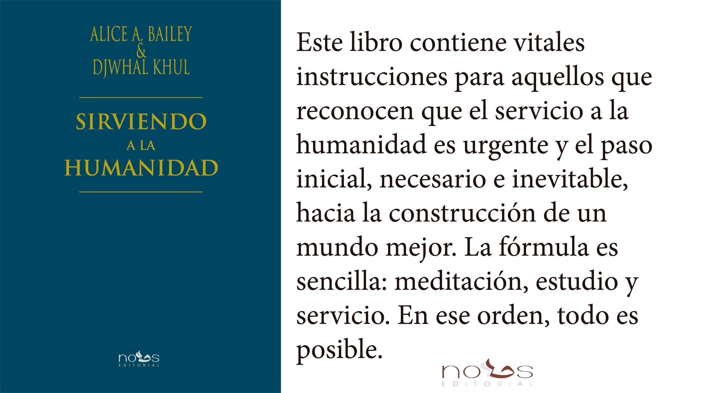 Sirviendo a la Humanidad, de Alice A. Bailey