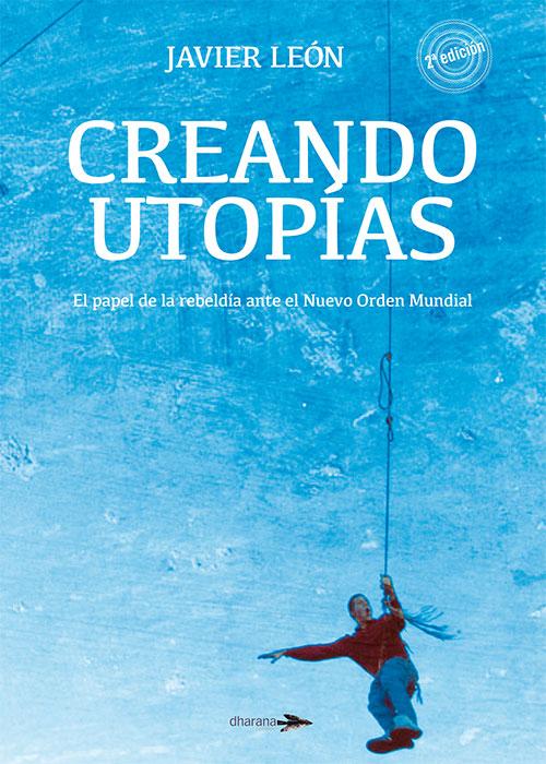 Creando Utopías