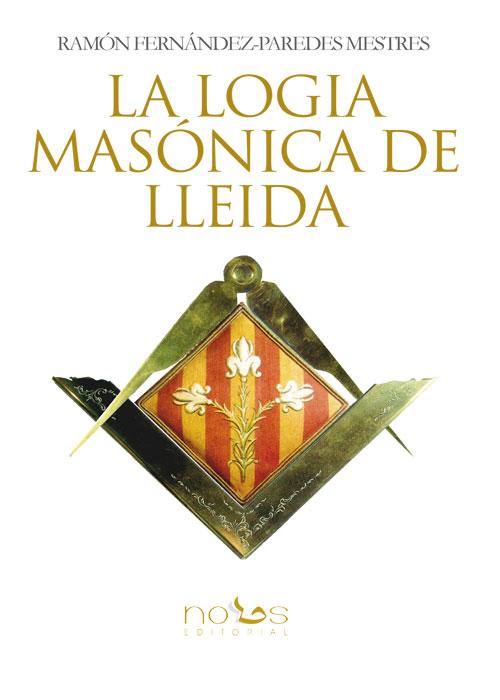 La logia masónica de Lleida