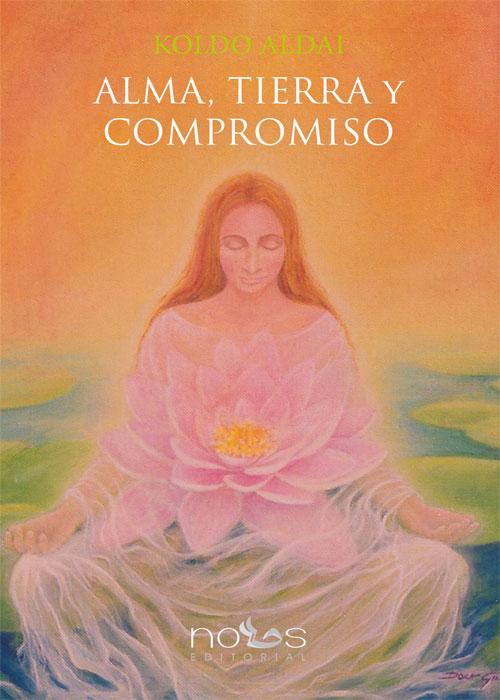 Alma, tierra y compromiso