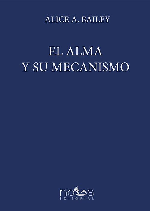 El Alma y su mecanismo