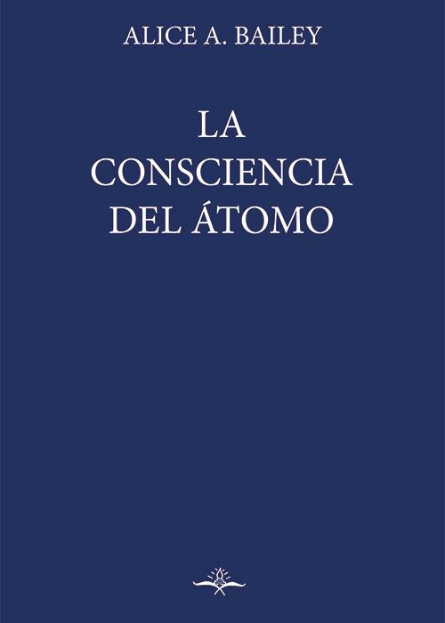 La consciencia del átomo