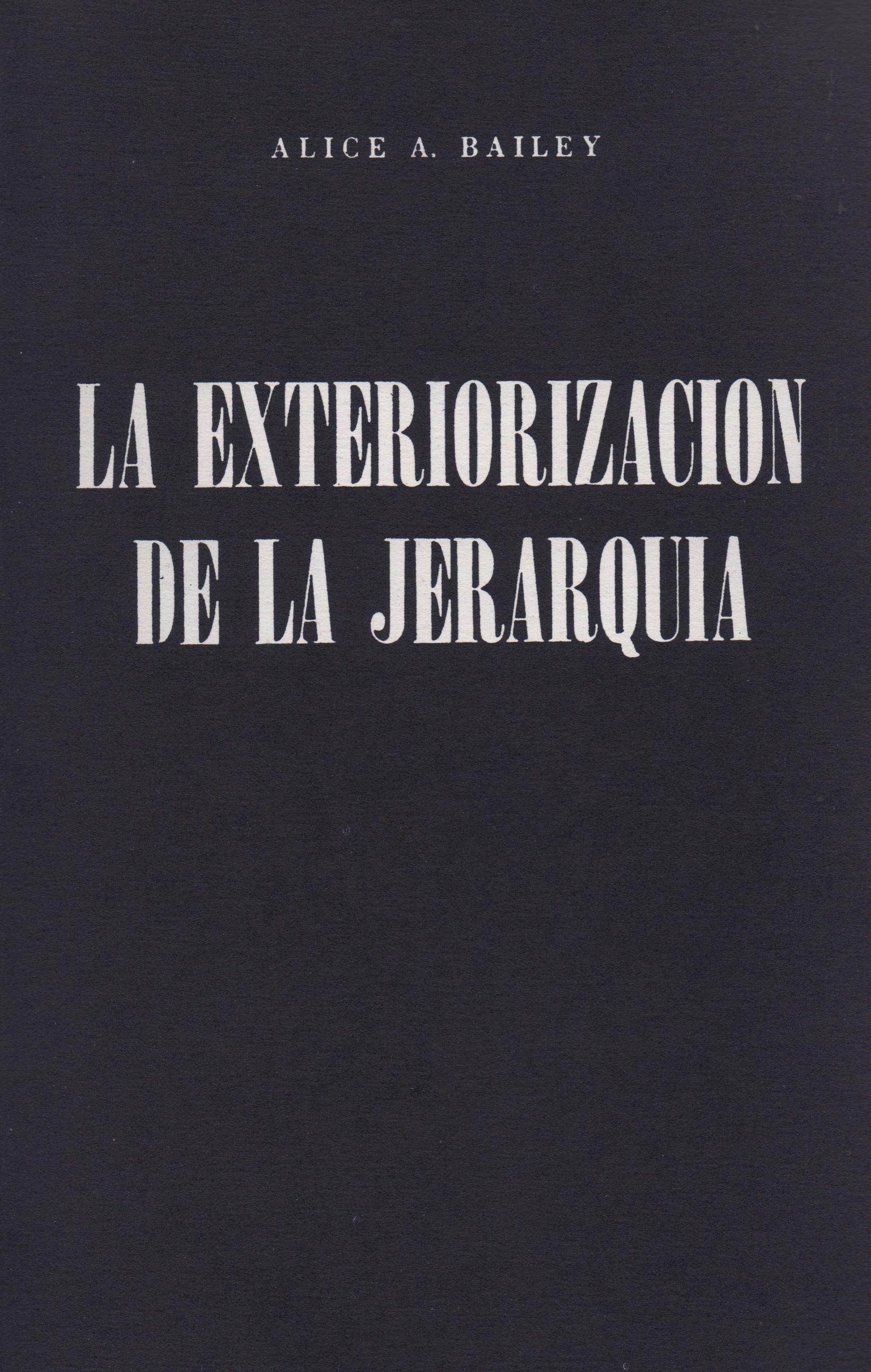 La exteriorización de la Jerarquía