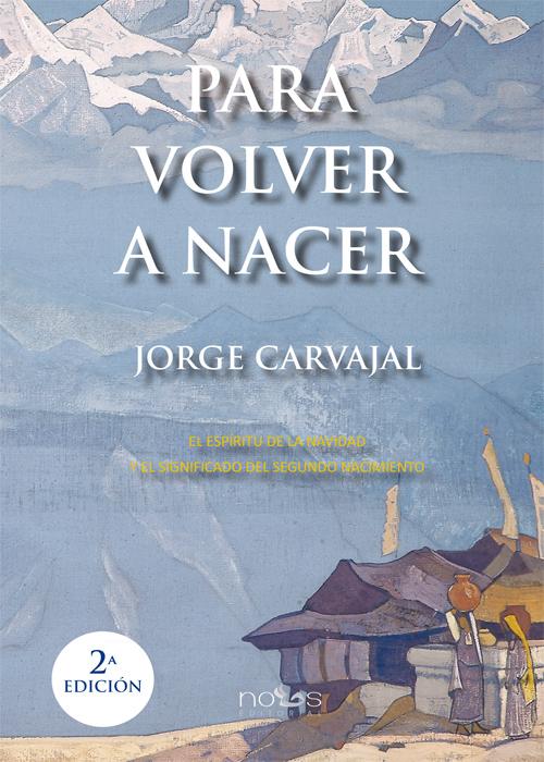 Para volver a nacer, Jorge Carvajal