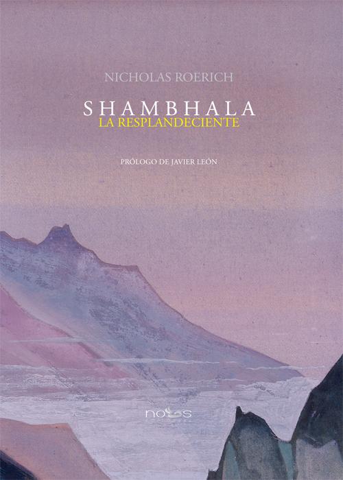 Shambhala, la resplandeciente, de Nicholas Roerich