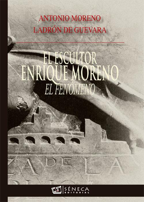 El Escultor Enrique Moreno